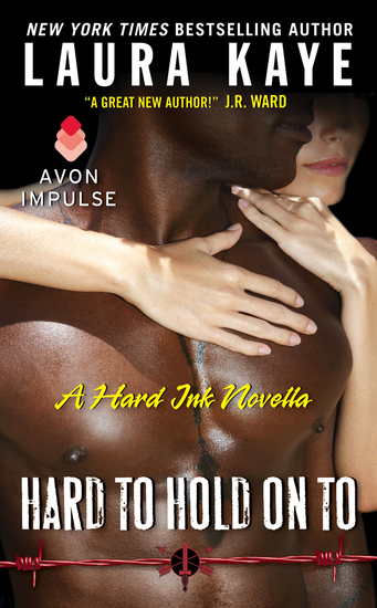 Hard to Hold On To - A Hard Ink Novella - cover