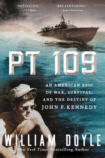 PT 109 - An American Epic of War Survival and the Destiny of John F Kennedy - cover