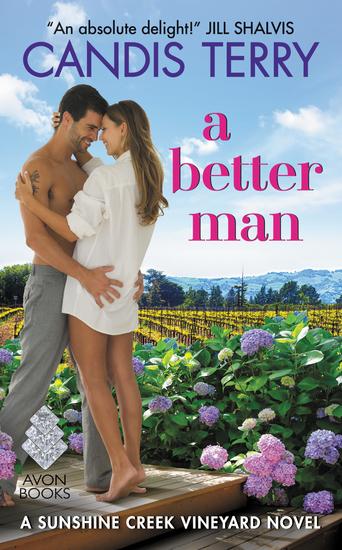 A Better Man - A Sunshine Creek Vineyard Novel - cover