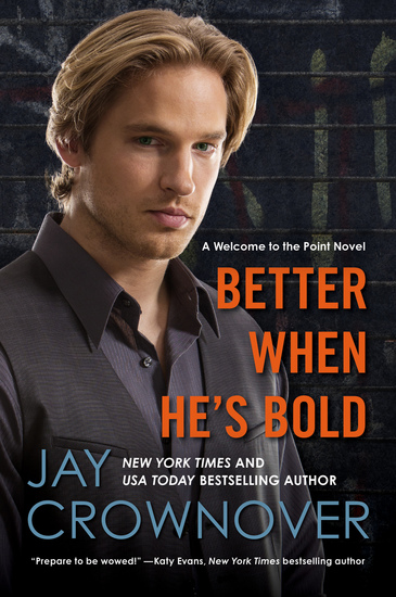 Better When He's Bold - A Welcome to the Point Novel - cover