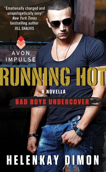Running Hot - A Bad Boys Undercover Novella - cover