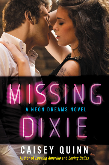 Missing Dixie - A Neon Dreams Novel - cover