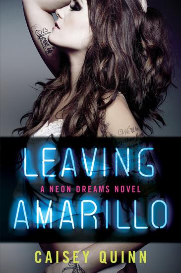 Leaving Amarillo - A Neon Dreams Novel - cover