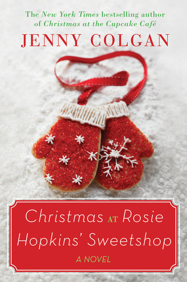 Christmas at Rosie Hopkins' Sweetshop - A Novel - cover