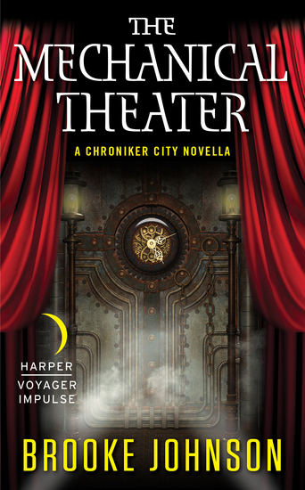 The Mechanical Theater - A Chroniker City Novella - cover