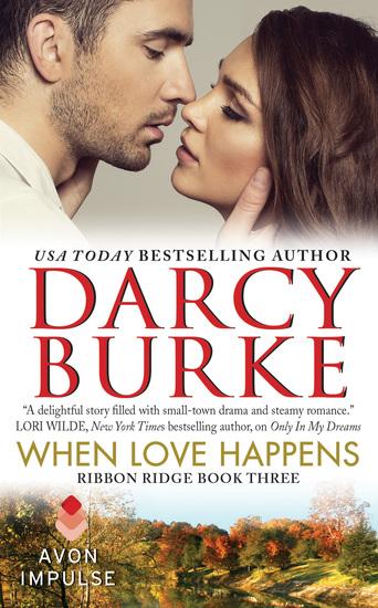 When Love Happens - Ribbon Ridge Book Three - cover