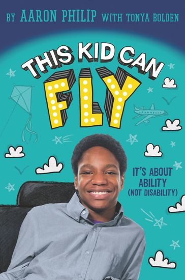 This Kid Can Fly: It's About Ability (NOT Disability) - cover