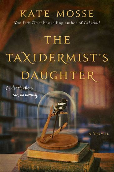 The Taxidermist's Daughter - A Novel - cover