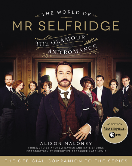 The World of Mr Selfridge - The Glamour and Romance - cover