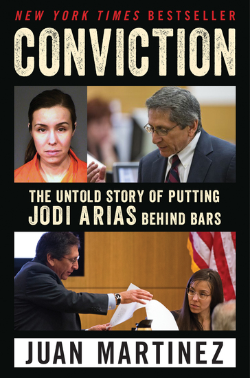 Conviction - The Untold Story of Putting Jodi Arias Behind Bars - cover