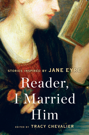 Reader I Married Him - Stories Inspired by Jane Eyre - cover