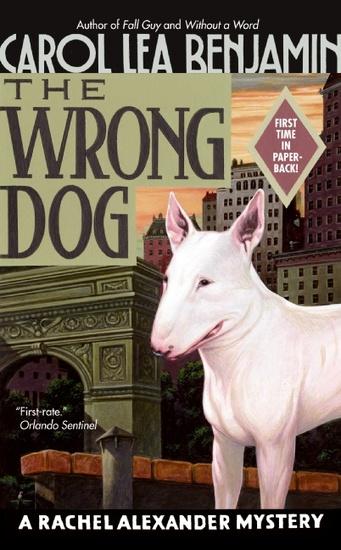 The Wrong Dog - A Rachel Alexander Mystery - cover