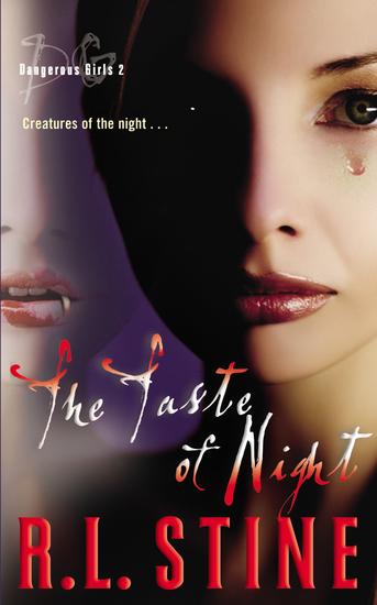 Dangerous Girls #2: The Taste of Night - cover