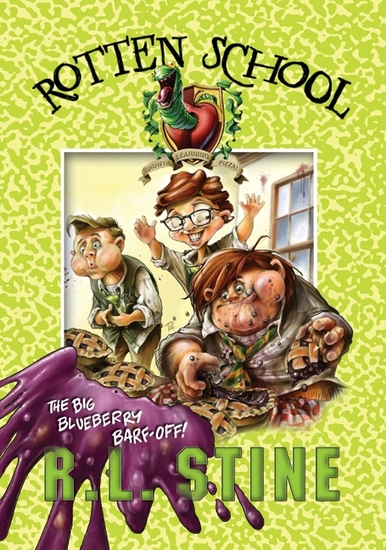 Rotten School #1: The Big Blueberry Barf-Off! - cover