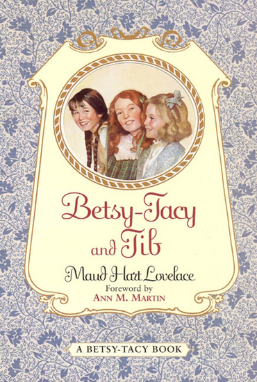 Betsy-Tacy and Tib - cover