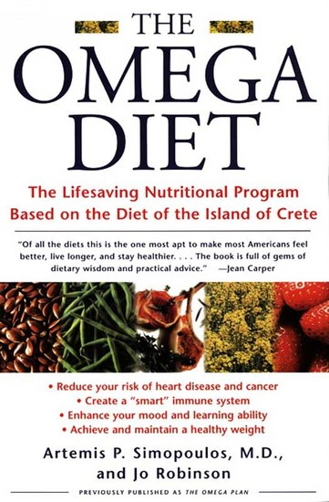 The Omega Diet - The Lifesaving Nutritional Program Based on the Best of the Mediterranean Diets - cover