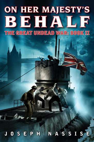 On Her Majesty's Behalf - The Great Undead War: Book II - cover