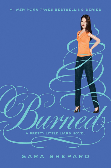 Pretty Little Liars #12: Burned - cover