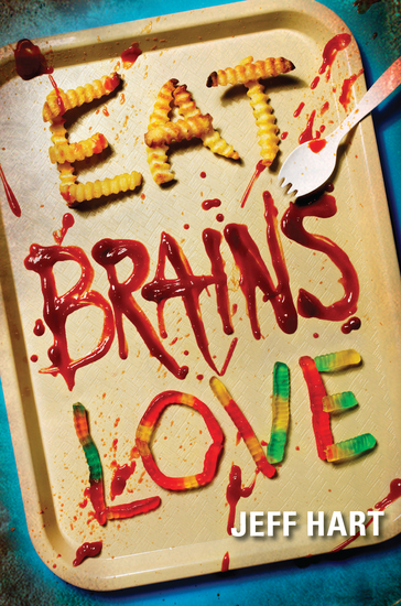 Eat Brains Love - cover