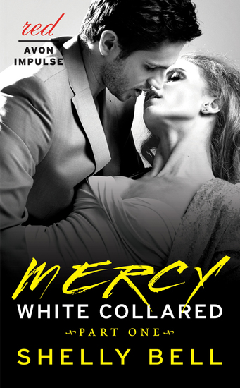 White Collared Part One: Mercy - cover