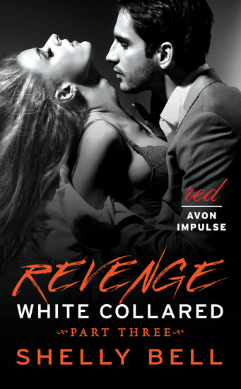 White Collared Part Three: Revenge - cover
