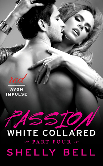 White Collared Part Four: Passion - cover