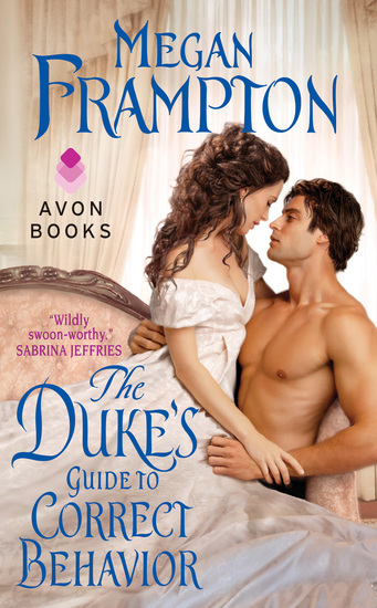 The Duke's Guide to Correct Behavior - A Dukes Behaving Badly Novel - cover