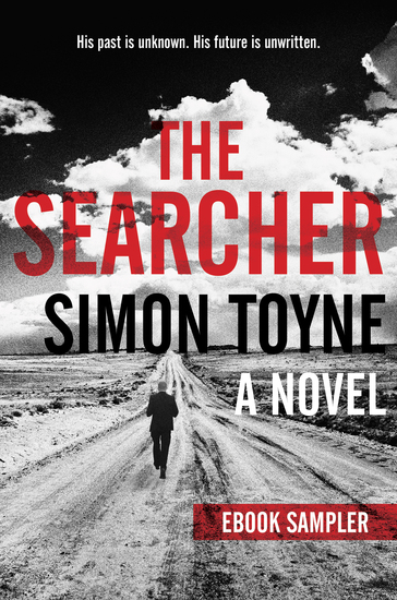 Searcher eBook Sampler The -- Chapters 1-8 - A free excerpt from The Searcher by Simon Toyne - cover