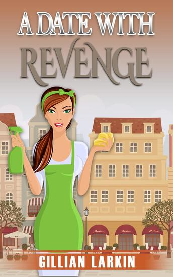 A Date With Revenge - A Julia Blake Short Cozy Mystery #2 - cover