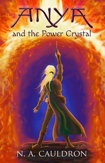 Anya and the Power Crystal - The Cupolian series #2 - cover
