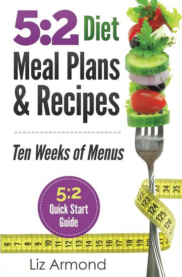 5:2 Diet Meal Plans & Recipes - 5:2 Diet #4 - cover