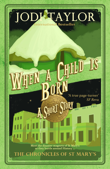 When a Child is Born - The Chronicles of St Mary's short story - cover