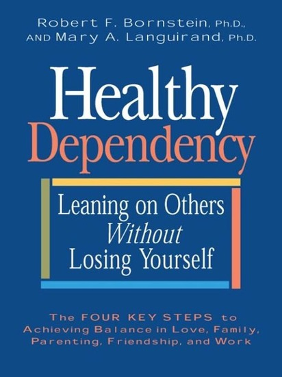 Healthy Dependency - Leaning on Others Without Losing Yourself - cover