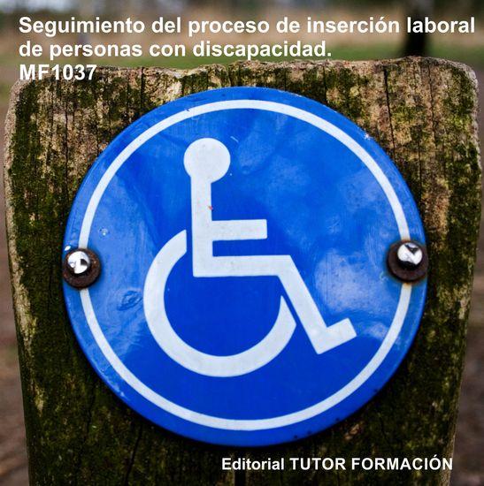 Seguimiento del proceso de inserción sociolaboral de personas con discapacidad MF1037 - cover