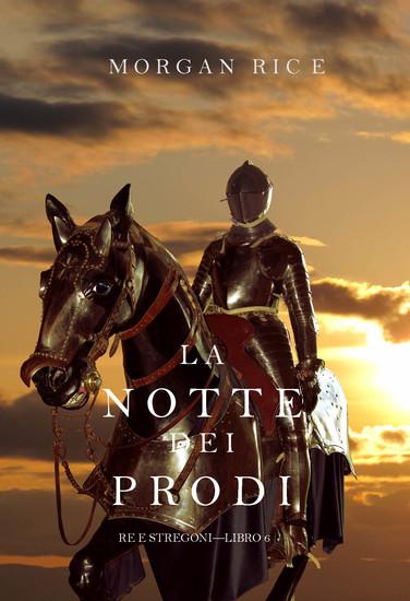 La Notte dei Prodi (Re e Stregoni—Libro 6) - cover