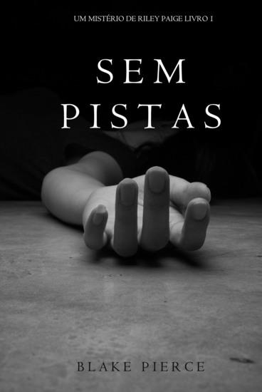 Sem Pistas (um Mistério de Riley Paige –Livro 1) - cover