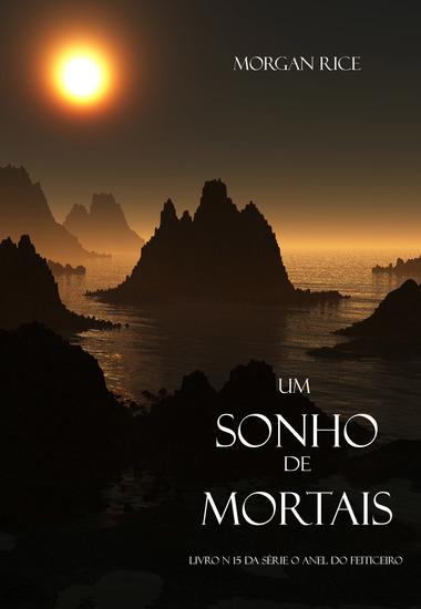 Um Sonho de Mortais (Livro N 15 Da Série O Anel Do Feiticeiro) - cover