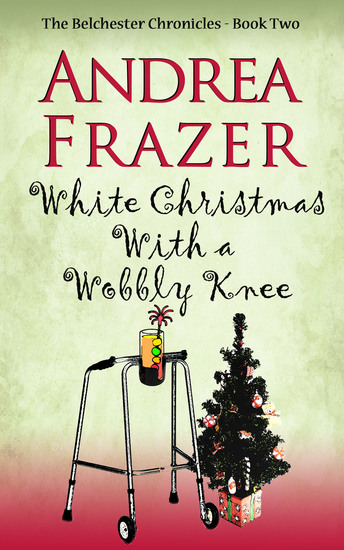 White Christmas with a Wobbly Knee - Belchester Chronicle - cover
