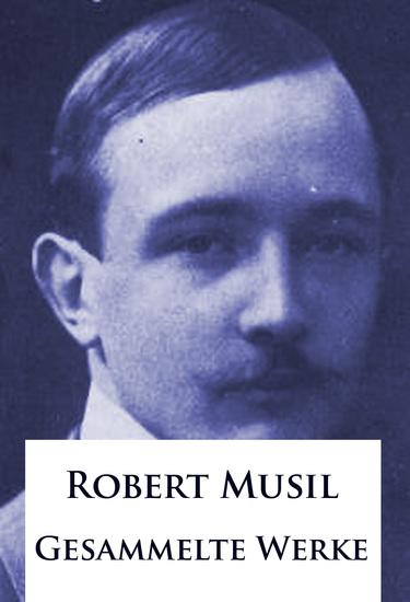 Robert Musil - Gesammelte Werke - cover