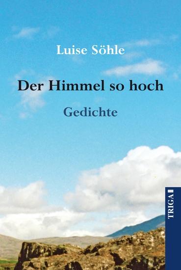 Der Himmel so hoch - Gedichte - cover