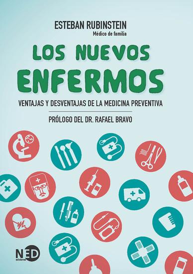 Los nuevos enfermos - Ventajas y desventajas de la medicina preventiva - cover