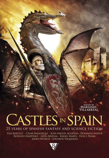 Castles in Spain - 25 Years of Spanish Fantasy and Science Fiction - cover