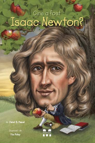Cine a fost Isaac Newton? - cover