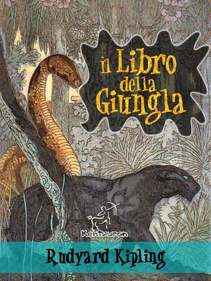 Il libro della giungla (Nuova edizione illustrata con 89 disegni originali di Maurice de Becque e altri) - cover