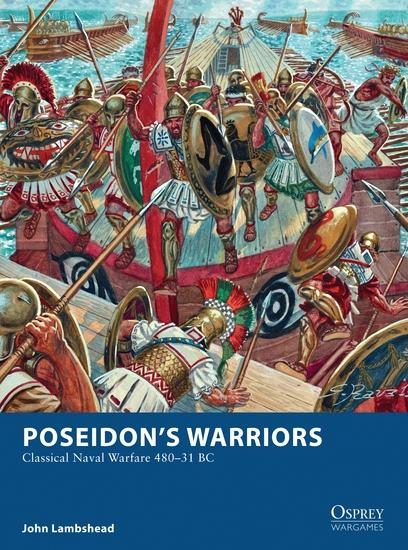 Poseidon's Warriors - Classical Naval Warfare 480–31 BC - cover