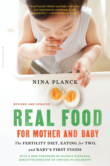Real Food for Mother and Baby - The Fertility Diet Eating for Two and Baby's First Foods - cover