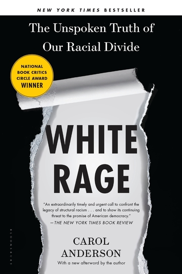 White Rage - The Unspoken Truth of Our Racial Divide - cover