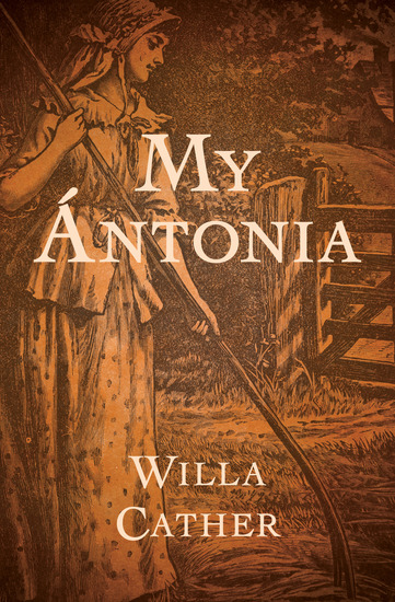 my antonia by willa cather a