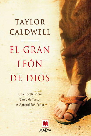 El gran león de Dios - Una novela sobre Saulo de Tarso el apóstol san Pablo - cover