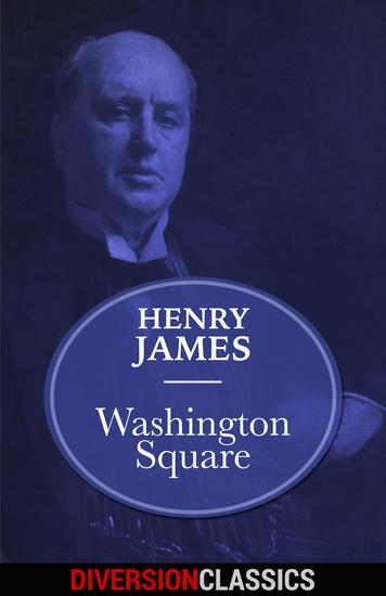 Washington Square (Diversion Classics) - cover